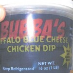 Bubba's Buffalo Blue Cheese Chicken Dip Recalled for Undeclared Fish