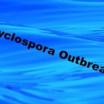 Cyclospora Outbreak in Texas Increases Again