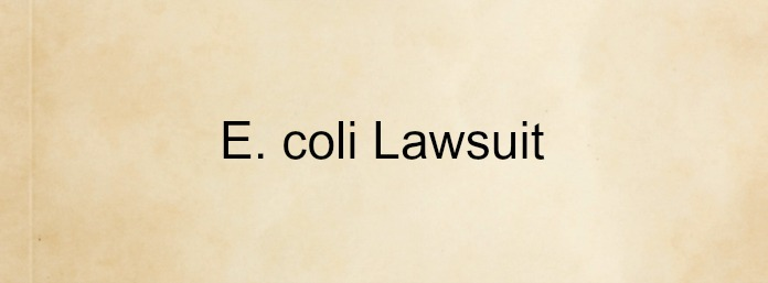 E. coli-lawsuit