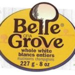 Belle Grove Whole Mushrooms Recalled For Possible Botulism