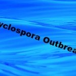 Texas Cyclospora Outbreak Increases to 121