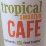 Tropical Smoothie Cafe Cup